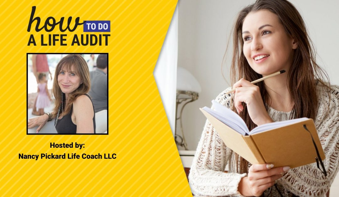 How to do a Life Audit-February 2020